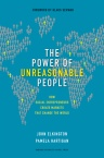 The Power of Unreasonable People