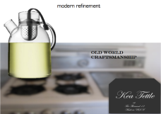 The Kea Tettle, where modern refinement meets old world craftsmanship
